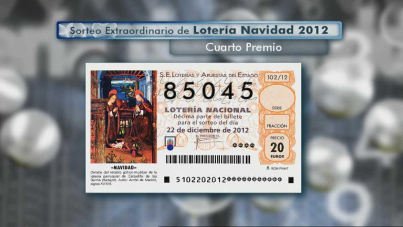 Un cuarto premio de la Lotería de Navidad al 85.045, dotado con ...