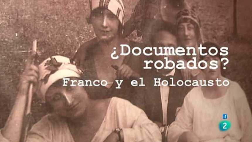 Archivos Tema - ¿Documentos robados? Franco y el Holocausto