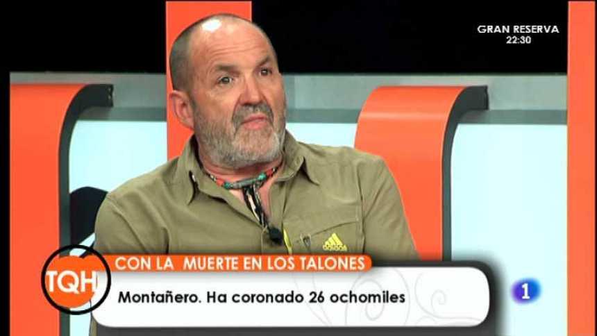 Tenemos que hablar - Juanito Oiarzábal, el montañero de los 26 ochomiles