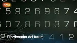 El ordenador del futuro
