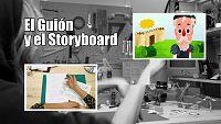 El Guión y el Storyboard