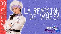 Inside Mónica Chef 9 - La reacción de Vanesa