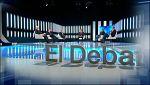 El Debat de La 1 - Campanya eleccions municipals - Avanç
