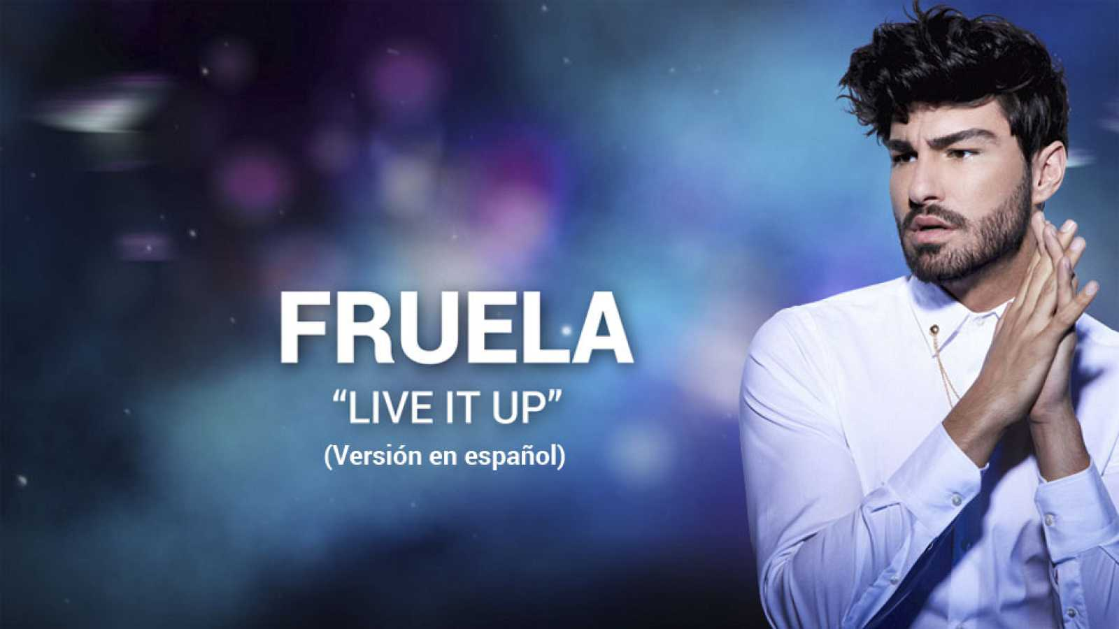Eurovisión 2017 - Fruela canta 'Live it up' (versión final #Eurocasting)