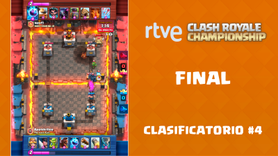 RTVE Clash Royale Championship. Clasificatorio #4 - Final