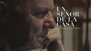 Documental - Un señor de la Casa