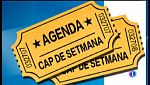 Agenda del cap de setmana
