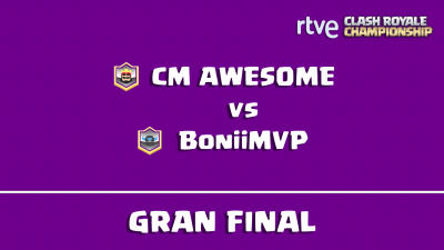 RTVE Clash Royale Championship - Final