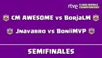 RTVE Clash Royale Championship - Semifinales