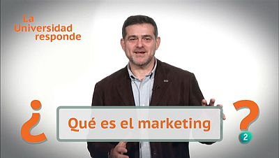 La Aventura del Saber. TVE. La Universidad responde. ¿Qué es el Marketing?