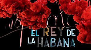 El rey de La Habana (presentación)