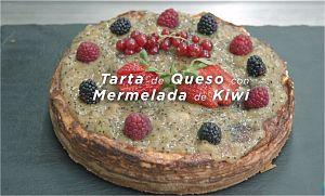 Tarta de queso con mermelada de kiwi