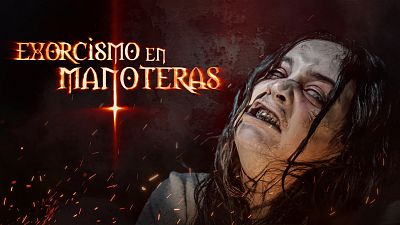 Neverfilms - Mira ya 'Exorcismo en Manoteras'