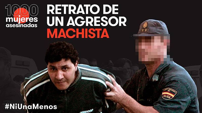Retrato de un agresor machista