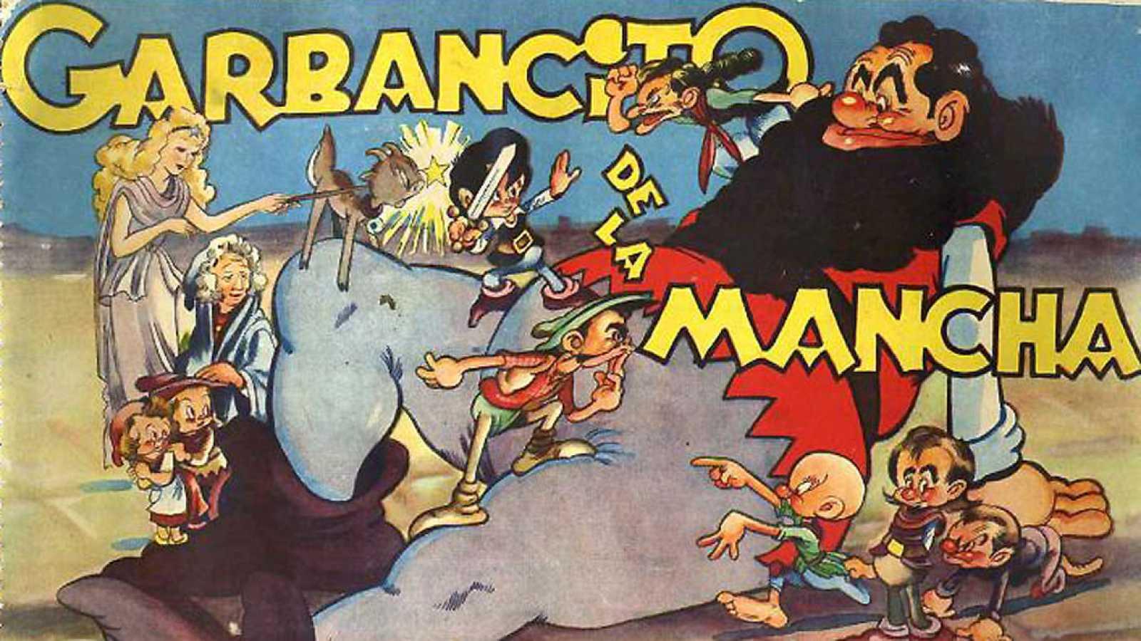 Historia De Nuestro Cine Garbancito De La Mancha