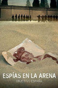 Espías en la arena, Objetivo España