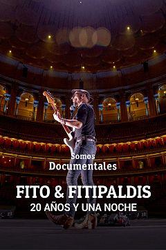 Fito & Fitipaldis: 20 años y una noche