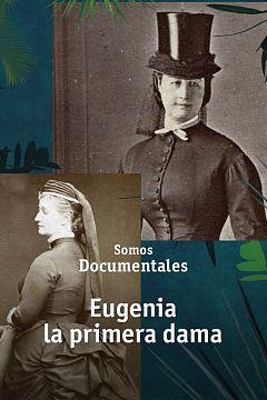 Eugenia, la primera dama