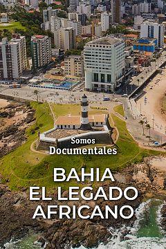 Bahía, el legado africano