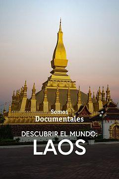 Descubrir el mundo: Laos