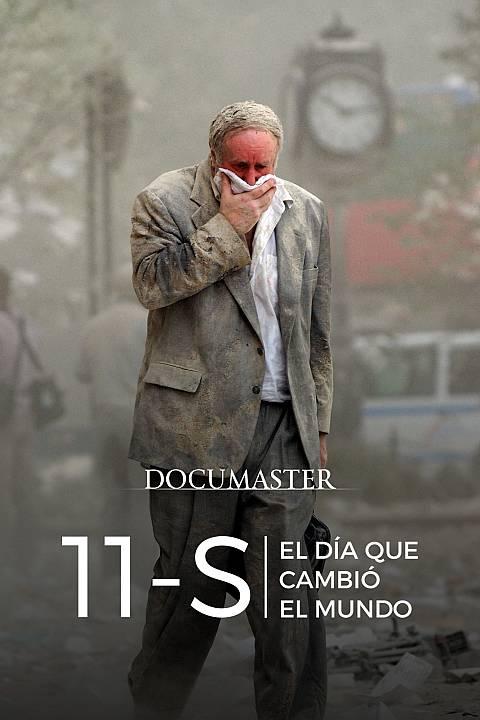 11-S: El día que cambió el mundo