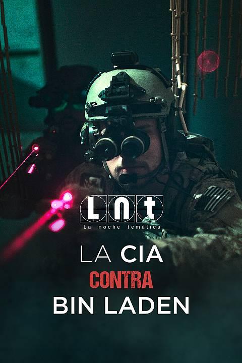 La CIA contra Bin Laden (Parte 1)