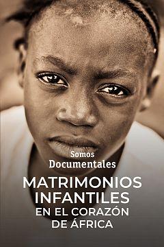 Matrimonios infantiles. En el corazón de África