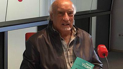 Las mañanas de RNE - Manuel Vicent presenta 'Los últimos mohicanos' - Escuchar ahora