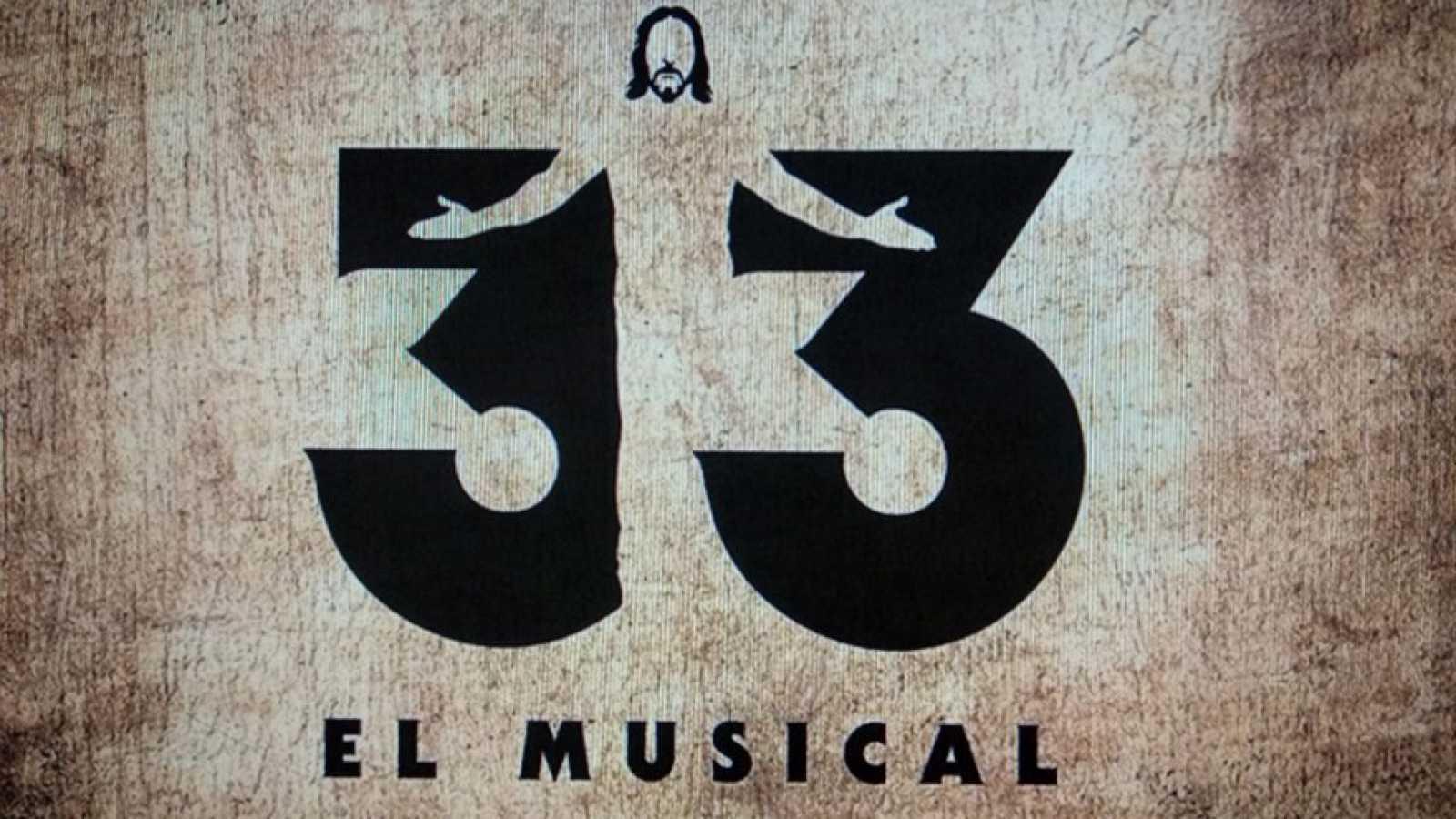 Esto me suena - 33, el musical - Escuchar ahora