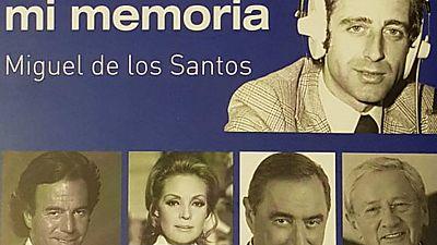 Ondas de ayer - Los recuerdos de Miguel de los Santos - 14/12/18 - Escuchar ahora