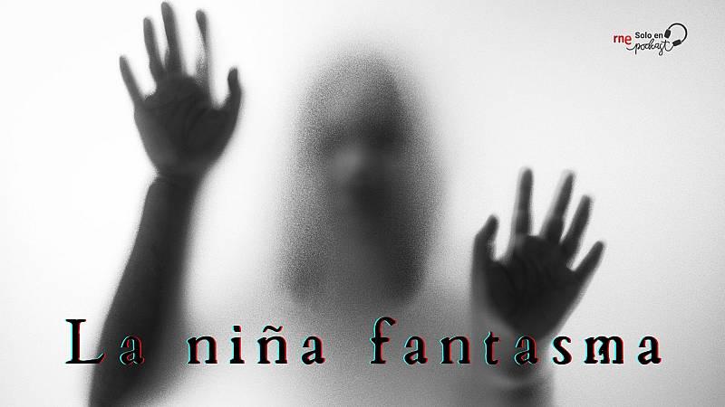 Sonido binaural: La niña fantasma