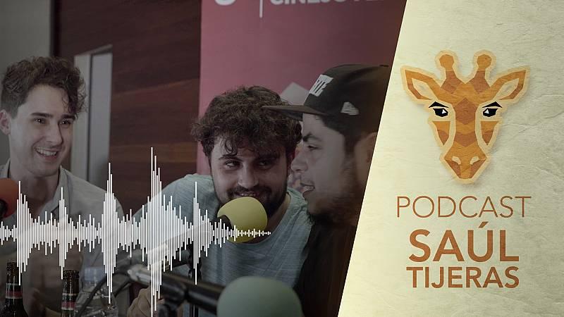 'Jirafas', el podcast - Programa 2 con Saúl Tijeras