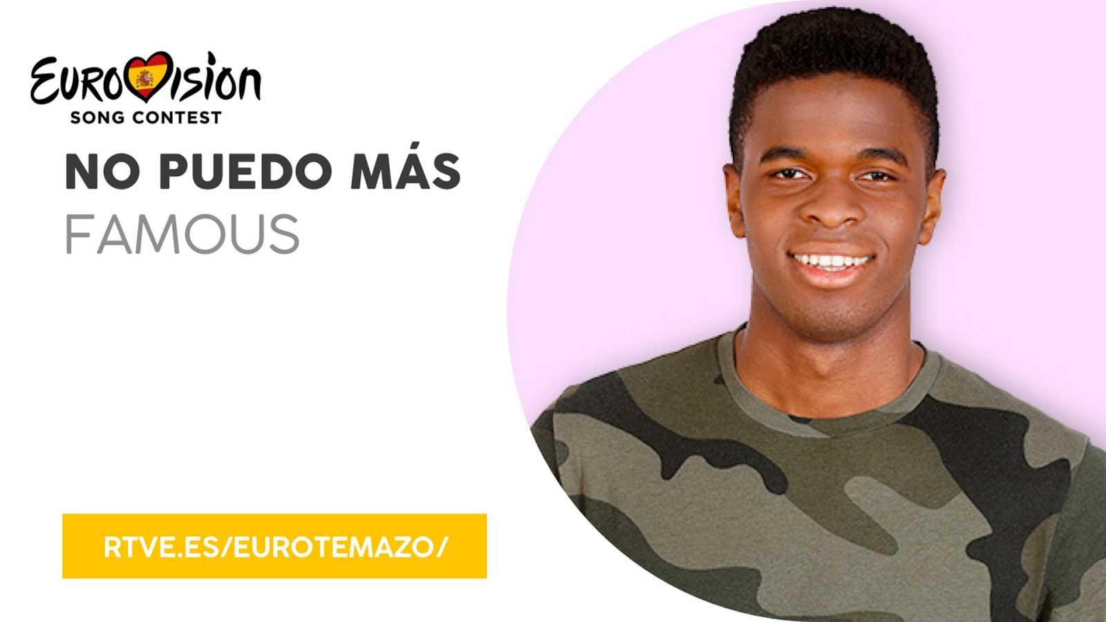 """Eurovisión 2019 - Eurotemazo: Escucha """"""""No puedo más"""" de Famous"""