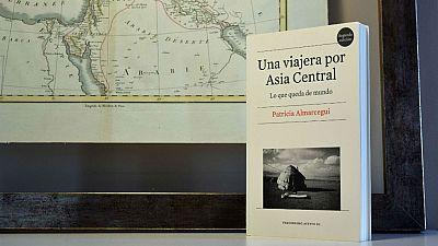 Oxiana - Patricia Almarcegui   Una viajera por Asia Central - Escuchar ahora