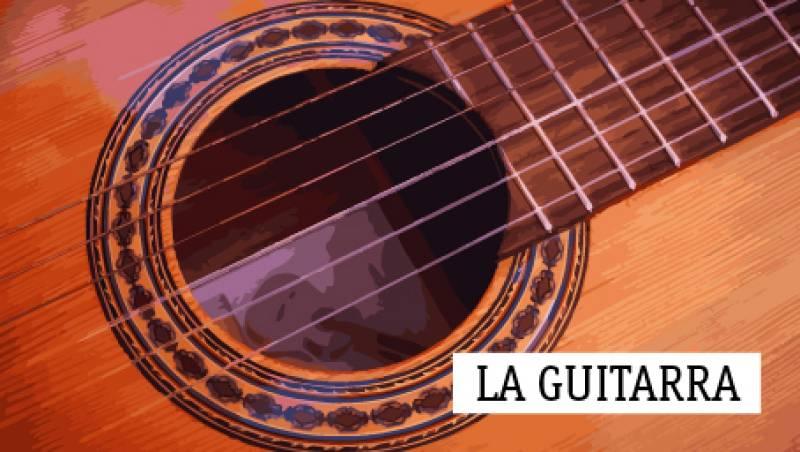 La guitarra - España como inspiración - 28/04/19 - escuchar ahora