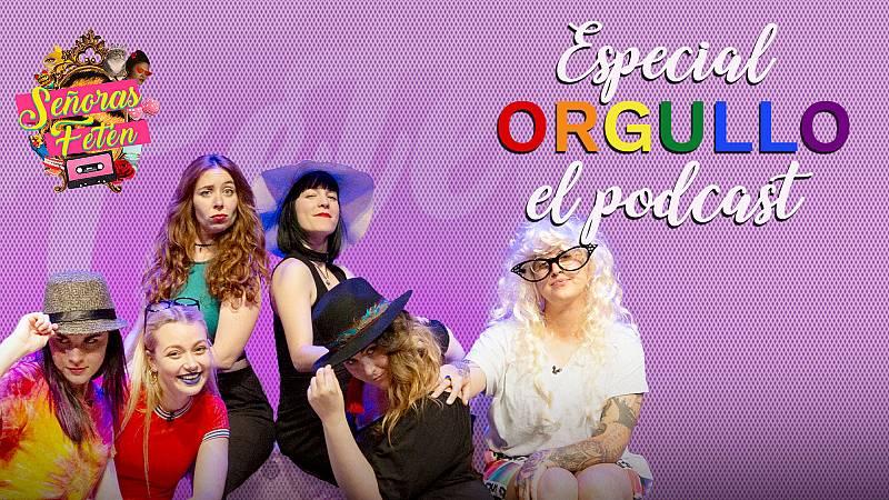 Señoras Fetén, el podcast - Escucha el programa 'Especial Orgullo' con Noemí Casquet, las chicas de Skam y Melo Moreno
