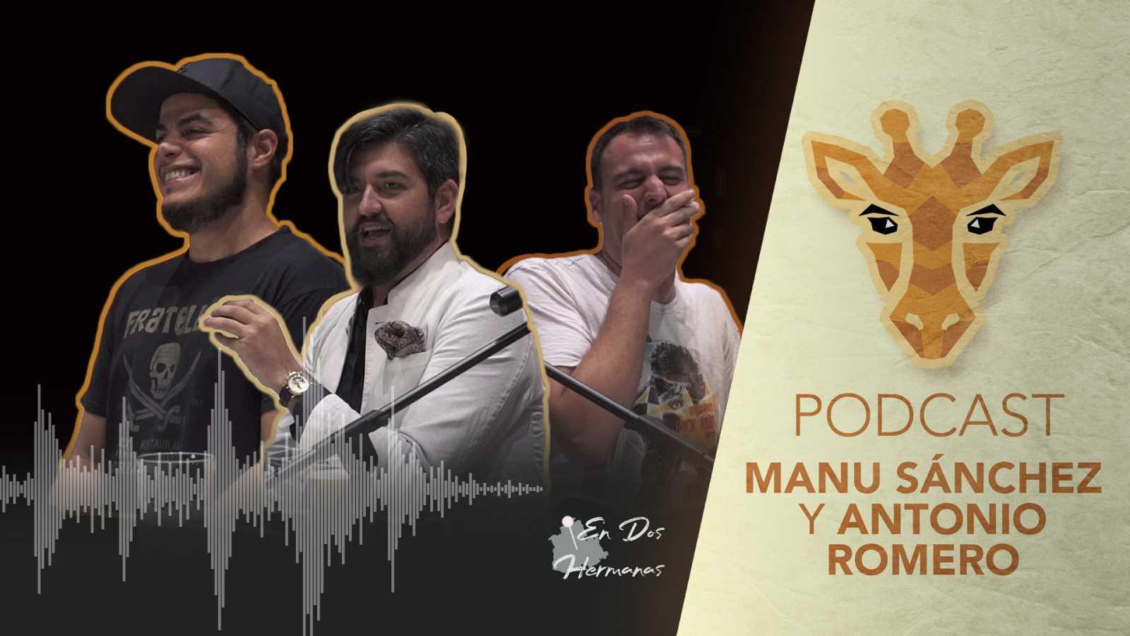 Escucha el podcast  con Manu Sánchez y Antonio Romero