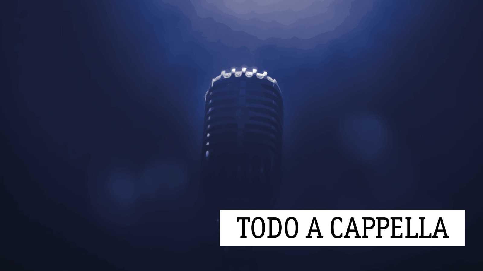 Todo a cappella - Luz y oro - 15/09/19 - escuchar ahora