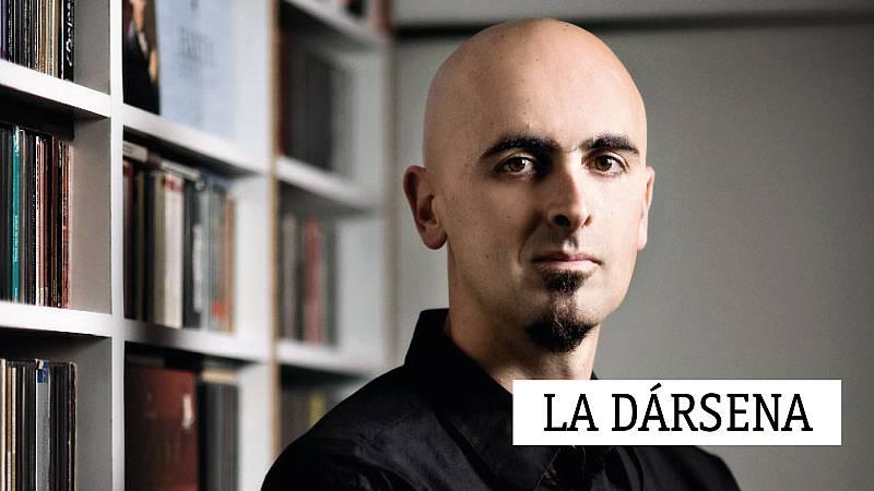 La dársena - Daniel Oyarzabal - 10/10/19 - escuchar ahora
