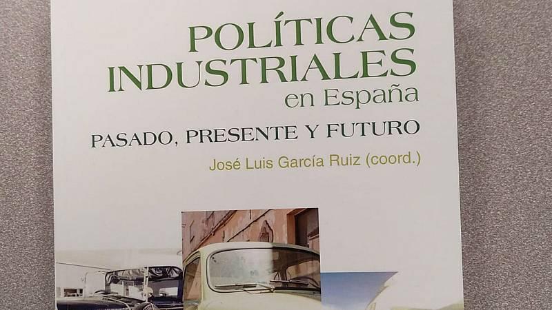 La historia de cada día - La historia de las políticas industriales en España - 09/02/20 - escuchar ahora