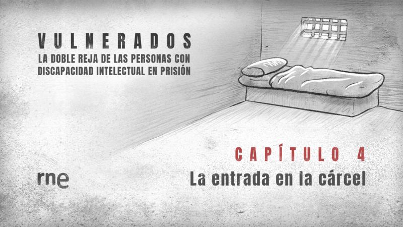Todo Noticias - Tarde - Vulnerados | Capítulo 4: La entrada en la cárcel - Escuchar ahora