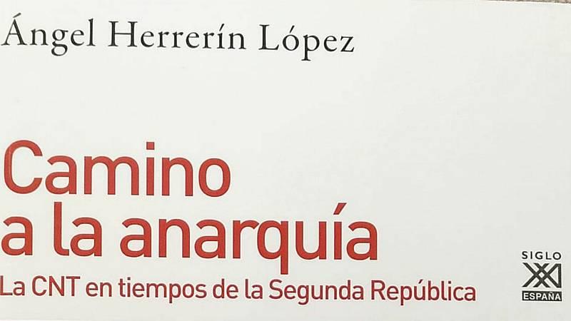 La historia de cada día - Los anarquistas y la II República española - 29/02/20 - escuchar ahora
