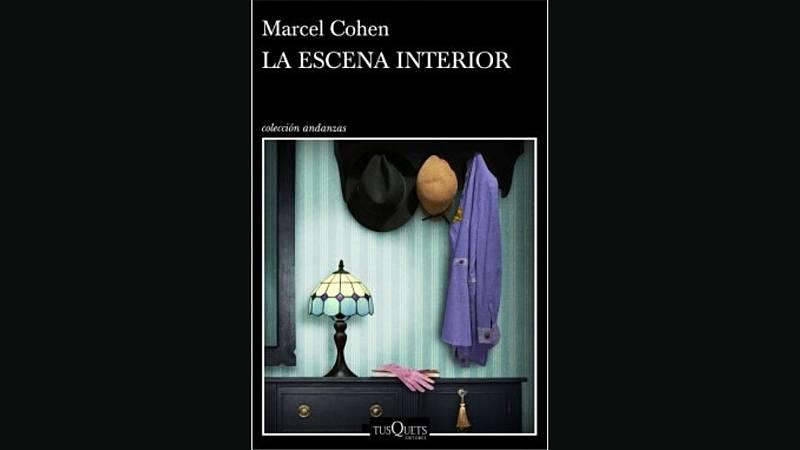 """24 horas - El paseo de Corominas: """"La escena interior"""" de Marcel Cohen - Escuchar ahora"""