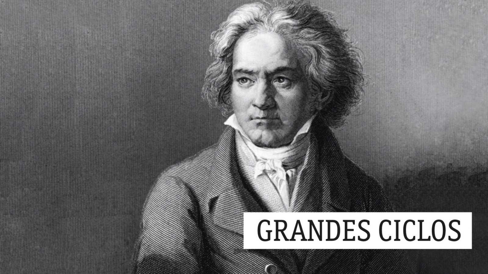 Grandes ciclos - L. van Beethoven (XXXIV): Una reverencia - 28/02/20 - escuchar ahora