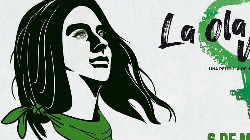 De cine - 'La ola verde (que sea ley)', la lucha por despenalizar el aborto en Argentina - 06/03/20 - Escuchar ahora