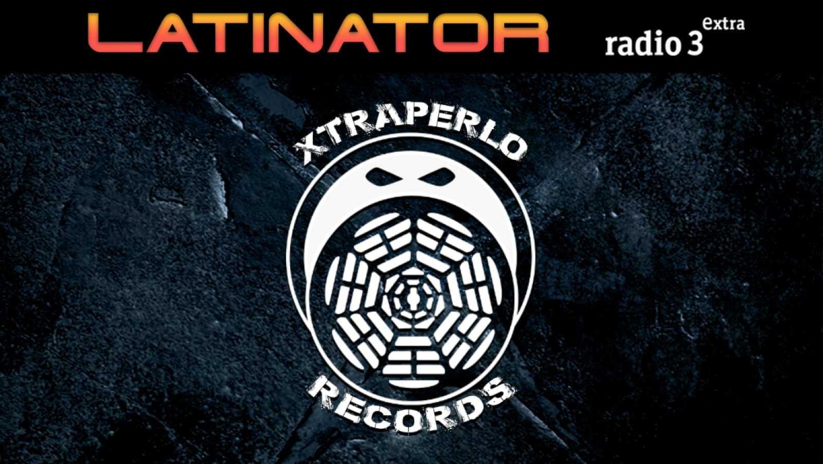 Latinator - Xtraperlo Records - 19/03/20 - escuchar ahora