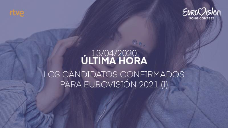 Los candidatos confirmados para Eurovisión 2021 (I)