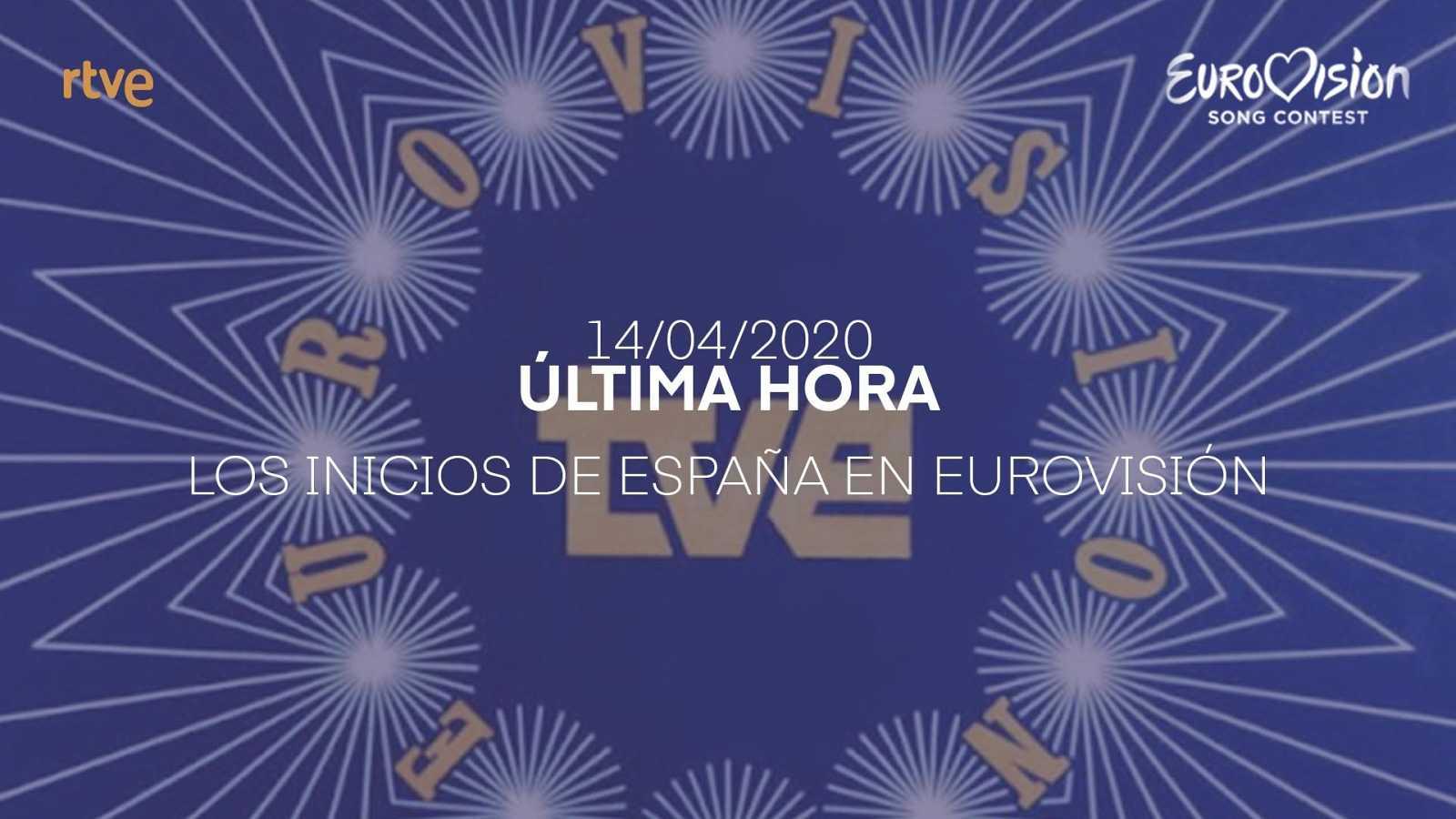 Los inicios de España en Eurovisión - Última Hora
