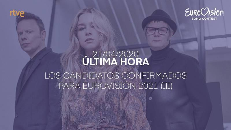 Los candidatos confirmados para Eurovisión 2021