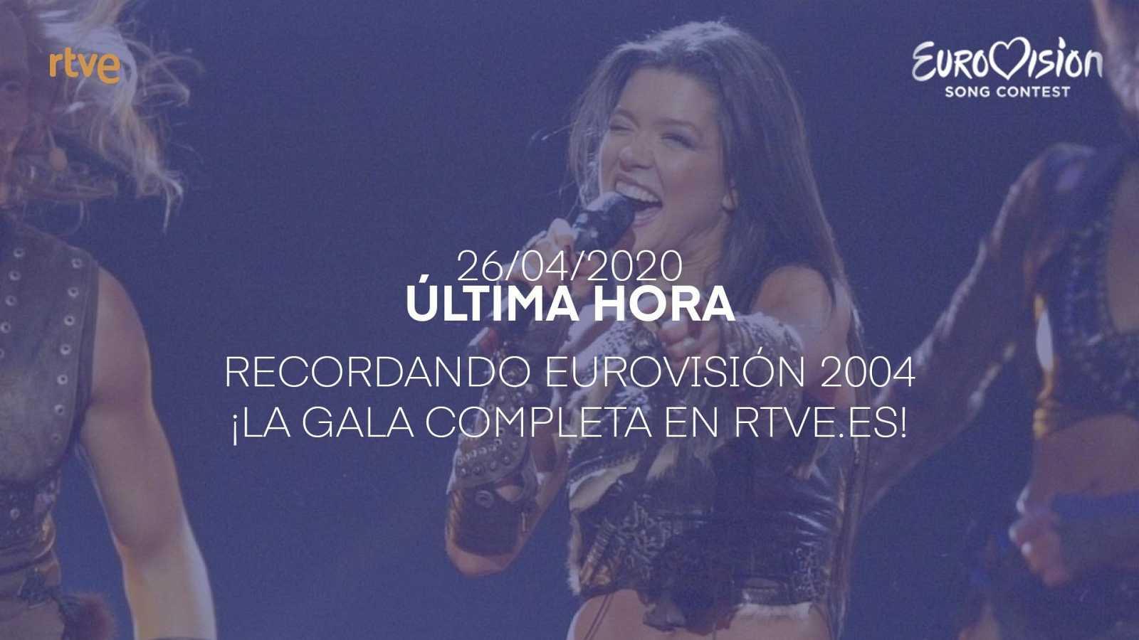 Recordando Eurovisión 2004